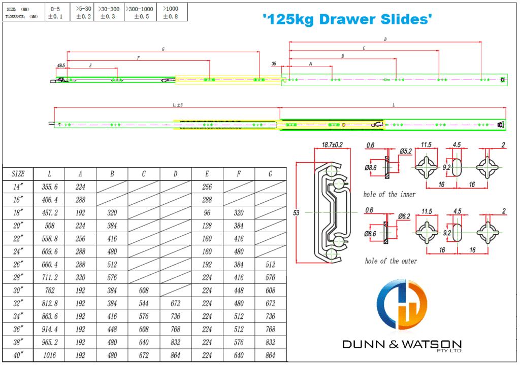 Dunn & Watson - Standard Drawer Slides - 125kg 'Hercules Series'
