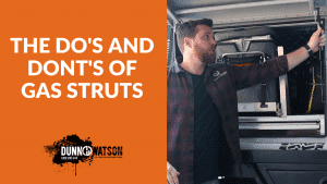 the dos and dontss of gas struts